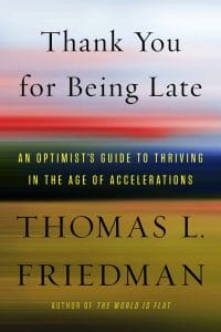 The cover for Thank You for Being Late: An Optimist's Guide to Thriving in the Age of Accelerations is shown. It ranks ninth on Balanced Achievement's list of the top 10 self-help books of 2016.