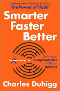 The cover for Smarter Faster Better: The Secrets of Being Productive in Life and Business is shown. It ranks sixth on Balanced Achievement's list of the top 10 self-help books of 2016.
